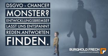 DSGVO Chance oder Monster ?