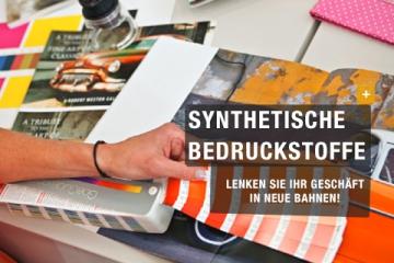 Synthetische Bedruckstoffe - Lenken Sie Ihr Geschäft in neue Bahnen!