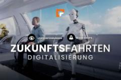 Zukunftsfahrten - Digitalisierung.Einfach.Machen.